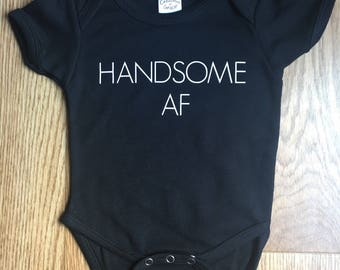 Handsome AF Baby Boy Onesie