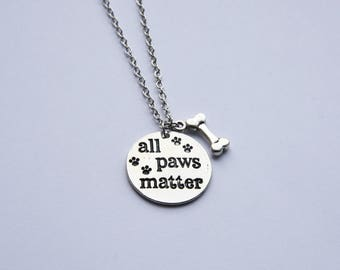 All paws matter dog/cat necklace
