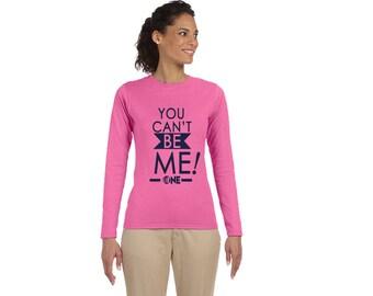 Can't Be Me Women's Long Sleeve T Shirt