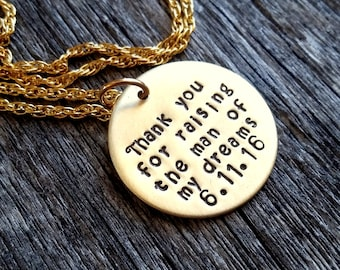 Thank you For Raising The Man Of My Dreams Necklace, Mother Of The Groom Gift - Gold Necklace, Gift - Mother of the Bride, MIL Gift