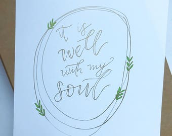 It Is Well Print || hand lettered with floral accents || it is well with my soul