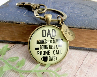 Father Key Chain Dad Thanks Being A Phone Call Away Love You From Daughter Son Gift Rustic Charm Keychain Ring Fob Fathers Day My Daddy Card