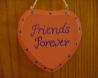 Friends Forever Wooden Sign-Melon