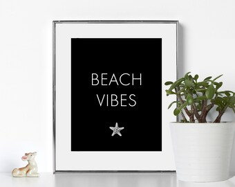 Black and White Prints Beach Vibes Printable Digital Download Beach Vibes Prints California Wall Art California Aesthetic Minimal Aesthetic