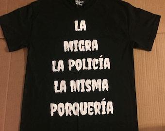 La Migra La Policía la misma Porquería in Black