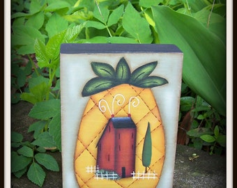 Primitive Pineapple Saltbox House Wood Shelf Sitter-Hand Painted-Home Decor
