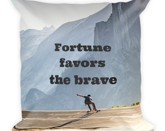 Fortune Favors The Brave - Square Pillow