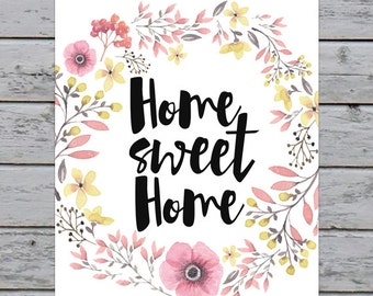 "Printable Watercolor Floral Wreath Typography Home Sweet Home Art Print - 8x10"" - Instant Download - Home Decor - Modern Wall Art"