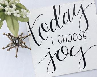 Today I Choose Joy // Handlettered Wood Sign // Home Decor