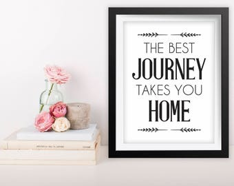Printable Quote Art, 8x10 Printable Wall Art, Best Journey Takes You Home Wall Art, Living Room Decor, Inspirational Quote, Best Journey