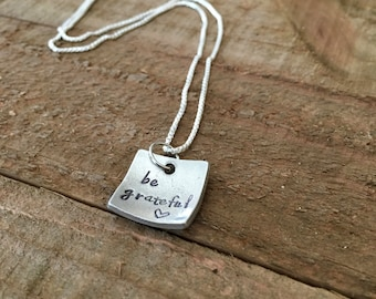Inspirational necklace-handstamped necklace-be grateful necklace-gift