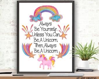Unicorn Print, Always Be Yourself, Instant Download, Nursery Decor, Unicorn Quote, Printable Unicorn, Digital Print, Baby Girl Nursery