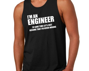I Am An Engineer Tank Top Funny Profession Mens Tank Top