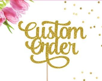 Custom Cake Topper, Wedding Cake Topper, Personalized Cake Topper, Baby Shower, Birthday Cake Topper, Name Cake Topper, Gold Glitter, Custom