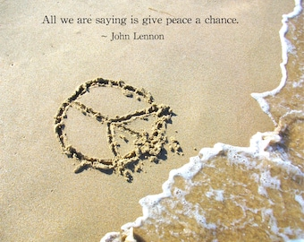 Beach Peace sign and John Lennon Peace Quote Print