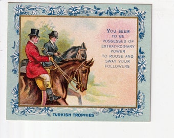 tellerTobacco Card Turkish Trophies You seem to be Possessed of Extraordinary power fortune series