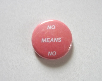 No Means No red pinback button badge