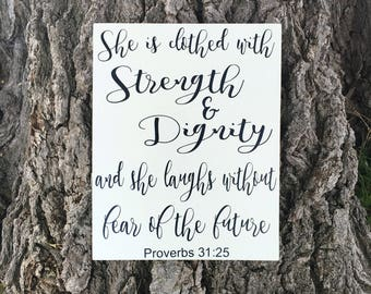 She is Clothed in Strength and Dignity Sign, Proverbs 31 25 Wood Sign, Christian Wall Art Bible Verse Art, Christian Decor Wooden Signage