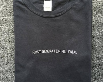First Generation Millenial T-shirt