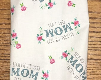 Because I'm Your Mom Thats Why- Mothers Day Grocery Bag Holder- Plastic Bag Holder-