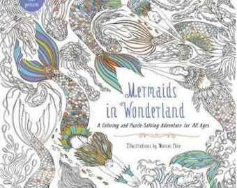Mermaids in Wonderland : A Coloring and Puzzle-Solving Adventure for All Ages