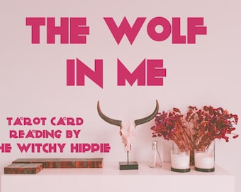 The Wolf In Me Tarot Card Reading / Tarot Card Spread / Tarot Card Pulling