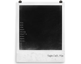 Literary print, download, love quote, wall art, print with saying, literature quote art, Taylor Swift lyrics quote, Polaroid frame, Mine