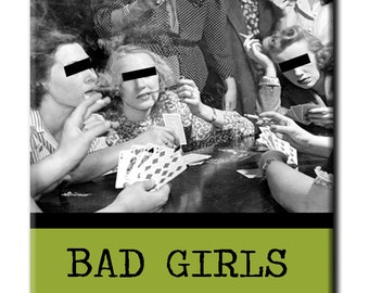 Bad Girls Book Club FRIDGE MAGNET