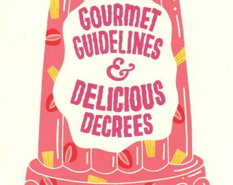 Gourmet Guidelines and Delicious Decrees Zine