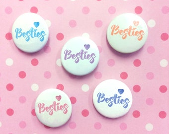 Besties Badge - Best Friends - Best Friend Gift - BFF Gift - Best Friends badge - Pin Badges - BFF Badge