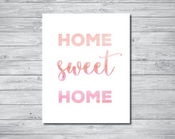 Home Sweet Home Wall Art, Watercolor, Pink Wall Art, Home Decor, Home Sweet Home Graphic Art