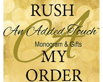 Rush my order!! Ships next day! Add on!