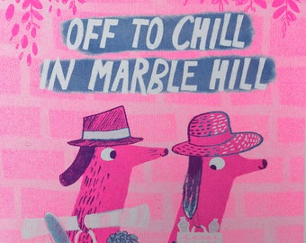 Off to Chill in Marble Hill A3 limited edition risograph