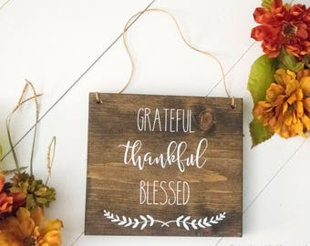 Grateful, Thankful, Blessed | Thanksgiving Sign | Door Sign | Wreath Sign | Thankful Sign | Thanksgiving Wreath | Thanksgiving Decoration