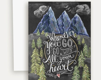 Graduation Gift - Wanderlust Card - Wherever You Go Go With All Your Heart - Confucius - Chalk Art - Illustration