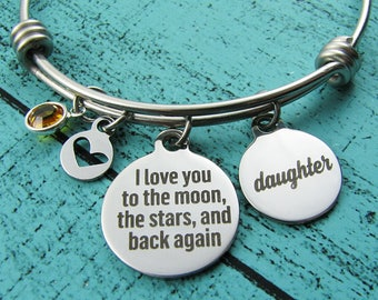daughter gift, I love you to the moon, graduation gift, daughter bracelet, birthday gift from mom dad, daughter wedding gift, going away