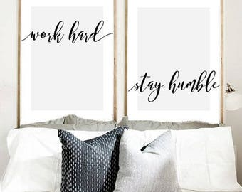 Work Hard Stay Humble, Set of 2 Prints, Printable Art, Scandinavian Design, Typography Print, Wall Art, Wall Decor  Instant Download