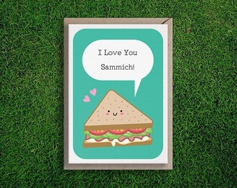 Greeting Cards | I Love You Sammich Card Romantic Anniversary Love Valentines Sandwich Cute Funny Pun Silly Quirky Card Boyfriend Girlfriend