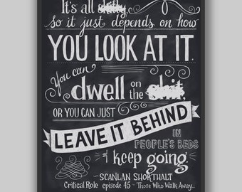Critical Role - Leave It Behind - Print - Scanlan Quote Hand Lettered Typography Dungeons and Dragons