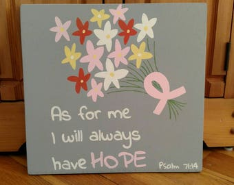 Wood Scripture Sign, As for me I will always have hope, Psalm 71:14, Bible Verse on Wood, Cancer Gift, Awareness Ribbon, Chemotherapy Gift