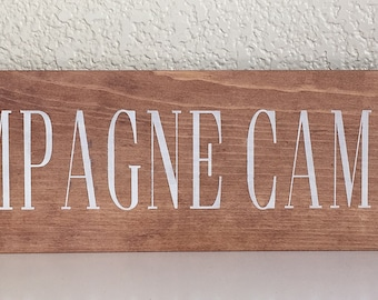 Wood Sign • Champagne Campaign