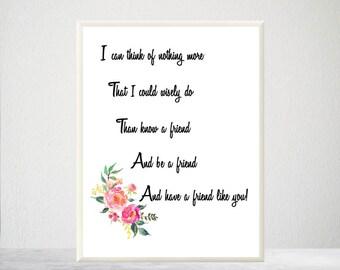 Printable Friendship Poem, Friend Gift, Friend Verse, Friend Poem, Friendship Verse, Friends Poetry, Gift for Friend, Digital Friend Poem