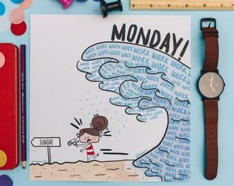 Monday Workflow - Art Print