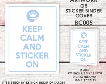 BC005 | KEEP CALM Artwork | Sticker Binder Cover | Fits 5.5inch x 8.5 inch Binders | digital .jpg & .pdf file