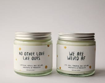 We Are Weird AF Soy Candle | Gift for Fiance, Gift for Boyfriend,  Gifts for Him, Birthday Gift, Personalised Gift