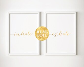 Inhale Exhale, Set of 2, White and Gold Home Decor, Gold Silver Rose Gold Foil Quote, Housewarming Gift, Wedding Gift