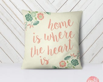 Home Is Where The Heart Is - Throw Pillow Case, Pillow Cover, Home Decor - TPC1009