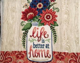 Life is Better at Home Mason Jar with Flowers Crochet Top Towel  (R17)