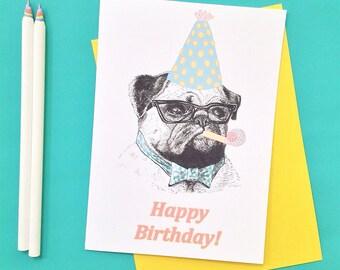 Pug Happy Birthday Card, Funny Dog Birthday Card, Dog Lovers Greeting Card, Pug Lovers Gift, Cute Birthday Card, Card for Dog Lovers