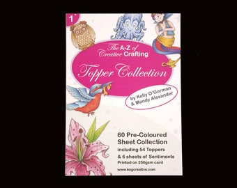The A-Z of Creative Crafting -  60 Pre coloured Topper sheet collection pack